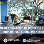 Programa de Formación de Consejos Rectores de Cooperativas Agroalimentarias